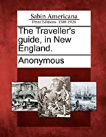 The Traveller's Guide, in New England.