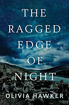 The Ragged Edge of Night by [Hawker, Olivia]