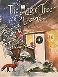 The Magic Tree: A True Christmas Story