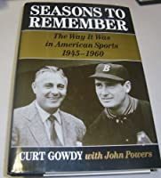 Seasons to Remember: The Way It Was in American Sports 1945-1960【洋書】 [並行輸入品]