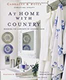At Home With Country: Bringing the Comforts of Country Home (Cabbages & Roses) 画像