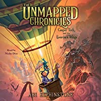 Casper Tock and the Everdark Wings (Unmapped Chronicles)