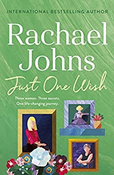 Just One Wish by [Johns, Rachael]