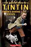 The Adventures of Tintin: Tintin's Daring Escape (Popcorn Readers)