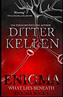Enigma: What Lies Beneath: A Science Fiction Romantic Thriller
