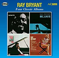 Four Classic Albums / Ray Bryant by Ray Bryant