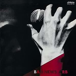 BAD NEWS(K2HD/紙ジャケット仕様)