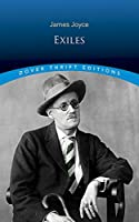Exiles (Dover Thrift Editions) by James Joyce(2002-08-26)