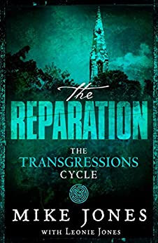 Transgressions Cycle: The Reparation by [Jones, Mike, Jones, Leonie]