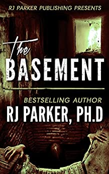 [Parker, RJ]のThe Basement: True Story of Serial Killer Gary Heidnik (Kindle Short-Read)  (English Edition)