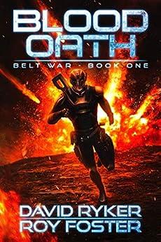 Blood Oath (Belt War Book 1) by [Ryker, David, Foster, Roy]