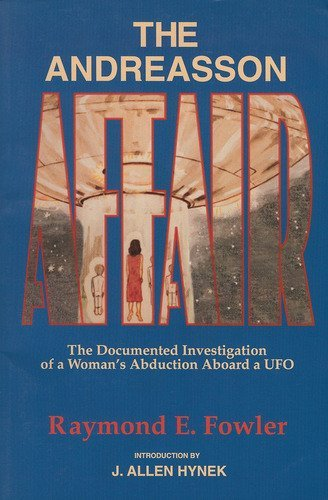 The Andreasson Affair: The Documented Investigation of a Woman