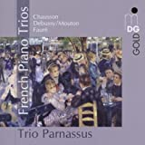French Piano Trios (Works By Faur