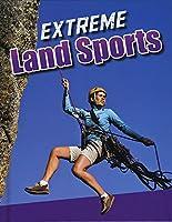 Extreme Land Sports (Edge Books: Sports to the Extreme)