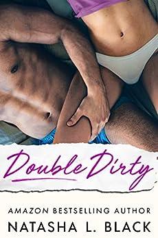 Double Dirty by [Black, Natasha L.]