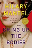 Bring Up the Bodies: A Novel (Wolf Hall Series Book 2) (English Edition)