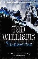 Shadowrise: Shadowmarch Trilogy Book 3 (Shadowmarch Trilogy 3)