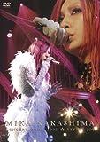 MIKA NAKASHIMA CONCERT TOUR 2007 YES MY JOY [DVD]