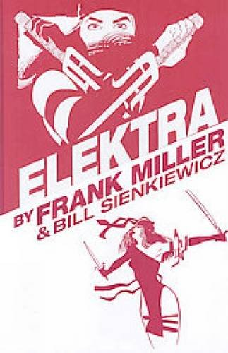 Download Elektra by Frank Miller (Daredevil) 0785127771