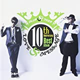 10th Anniversary Best Album: Love & Message