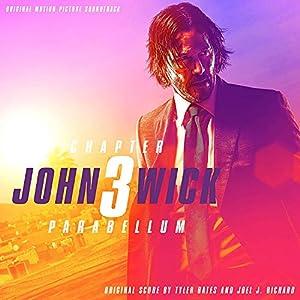 John Wick: Chapter 3--Parabellum (Original Motion Picture Soundtrack)