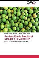 Produccion de Biodiesel Estable a la Oxidacion