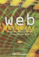 Webdeveloper - V. 01 - Arquitetura Da Internet E Servidores Web