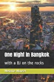 One Night in Bangkok: with a BJ on the rocks
