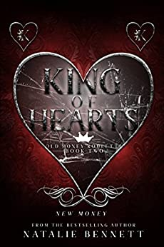 King Of Hearts: A Dark Erotic Romance (Old Money Roulette Book 2) by [Bennett, Natalie]