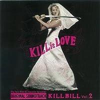オリジナル・サウンドトラック『キル・ビル Vol.2』 <OST1000>