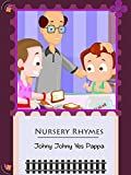 Nursery rhymes - Johny Johny Yes Pappa
