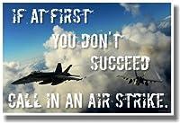 一度で成功しなければコールin an Airstrike–新しいMilitary Air Forceポスター