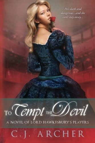 Download To Tempt the Devil (A Novel of Lord Hawkesbury's Players) 1612187153