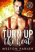 Turn Up The Heat (Searing Saviors)