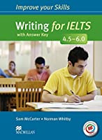 Improve Your Skills: Writing for IELTS 4.5-6.0 Student's Book with key & MPO Pack by Sam McCarter Norman Whitby(2014-01-24)