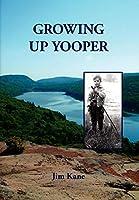 Growing Up Yooper
