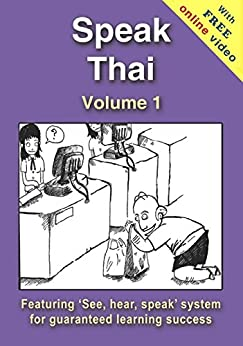 Speak Thai - Volume 1 (+ Online Video) by [Charles, Richard]