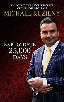 Expiry Date 25000 Days by [Kuzilny, Michael]
