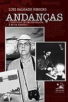 Andanças. Histórias de Um Jornalista à Moda Antiga