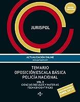 Temario oposición Escala Básica Policía Nacional. Vol. II: Ciencias Sociales y Materias Técnico-Ciéntificas