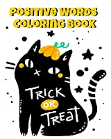 Positive Words Coloring Book: Halloween Alphabet Book & Letter Tracing Book For Preschoolers - Christian Childrens Books About Halloween With Positive & Kind Christian Words To Celebrate The Spookiest Day Of The Year With A Happy Family & Values