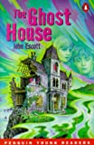 Penguin Yong Readers Level 1: GHOST HOUSE (Penguin Young Readers (Graded Readers))