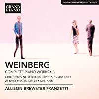 Weinberg: Piano Works Vol. 3 (Childrens Notebook/ Can-Can) (Allison Brewster Franzetti) (Grand Piano: GP610) by Allison Brewster Franzetti (2012-10-11)