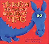 The Dragon Who Couldn't Do Dragony Things (Little Dragon)