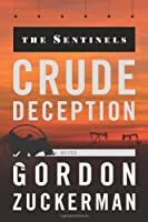 Crude Deception (The Sentinels)