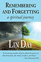 Remembering and Forgetting: A Spiritual Journey
