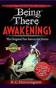 Being There Awakenings by [Henningsen, R.C.]