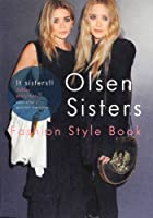 Olsen Sisters Fashion Style Book (MARBLE BOOKS Love Fashionista)