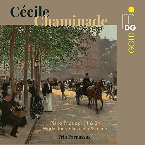Cecile Louise Chaminade: Piano Trios Op.11 & 34