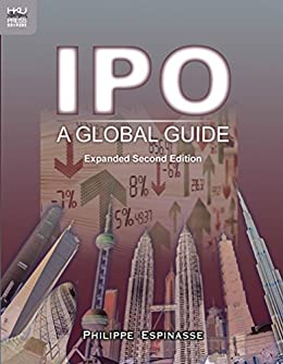 IPO: A Global Guide, Expanded Second Edition by [Espinasse, Philippe]